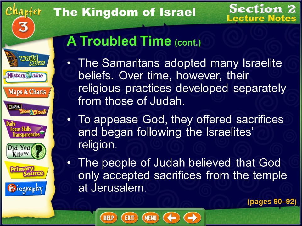 A Troubled Time (cont.) The Assyrians conquered Israel and dispersed the 10 tribes throughout their empire. These Israelites lost contact with those w