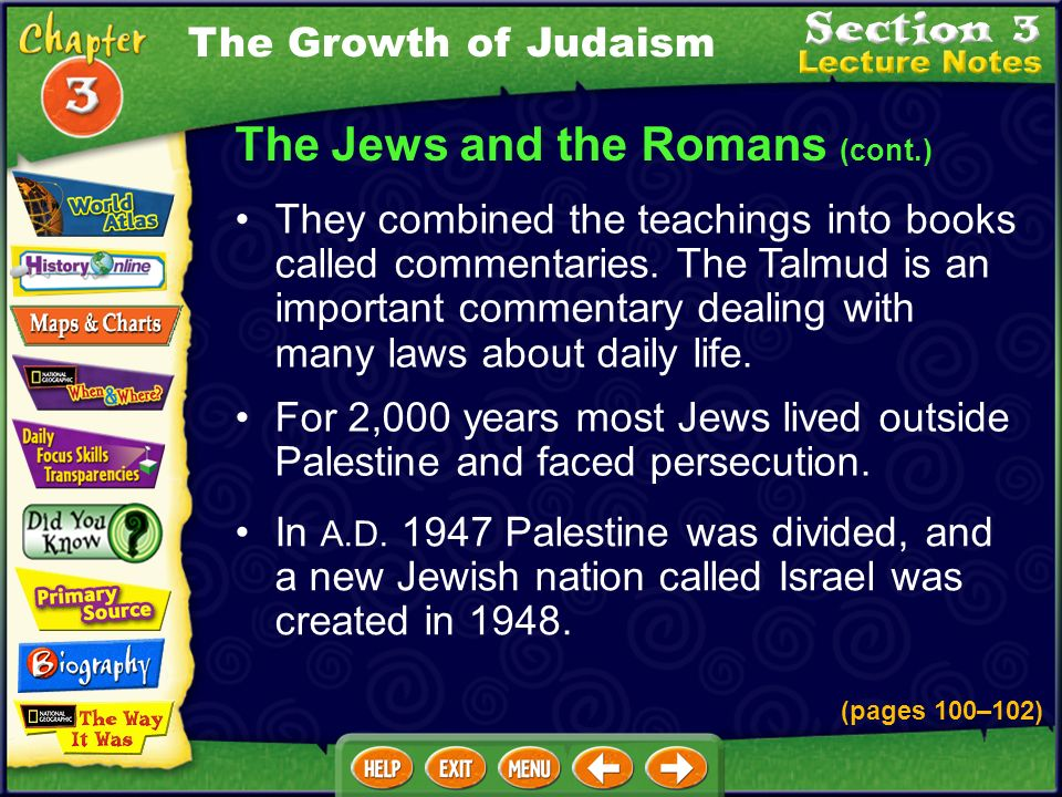 Rabbis, teachers of the Torah, became important leaders. This time, they forbade Jews to visit Jerusalem and gave Judah the name of Palestine, referri