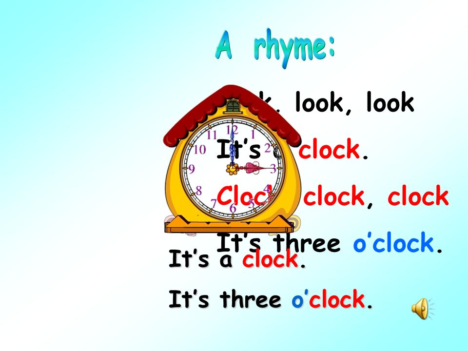 8:00 Its __________. Its time to_____. (time)