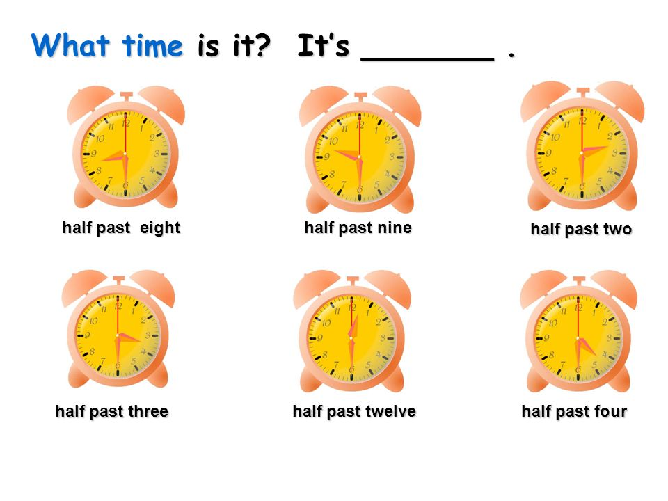 What time is it.Its _______.
