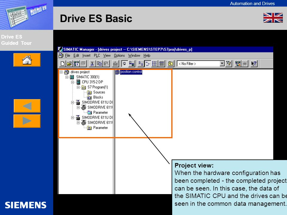 Automation and Drives Drive ES Guided Tour Intern Edition 01/02 Drive ES Basic Project view: When the hardware configuration has been completed - the