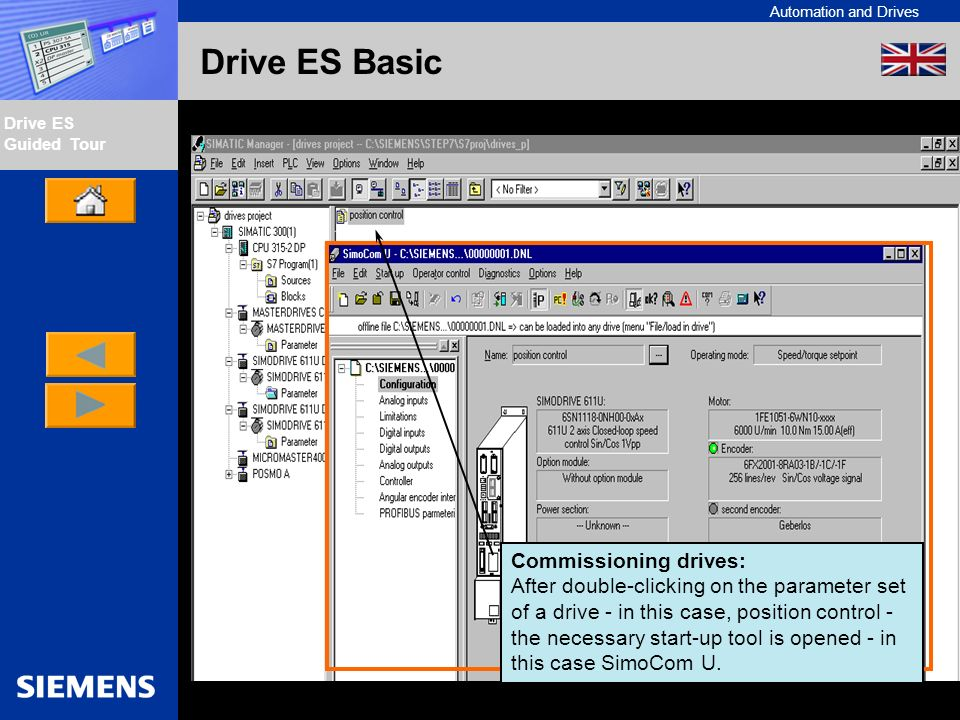 Automation and Drives Drive ES Guided Tour Intern Edition 01/02 Drive ES Basic Commissioning drives: After double-clicking on the parameter set of a d