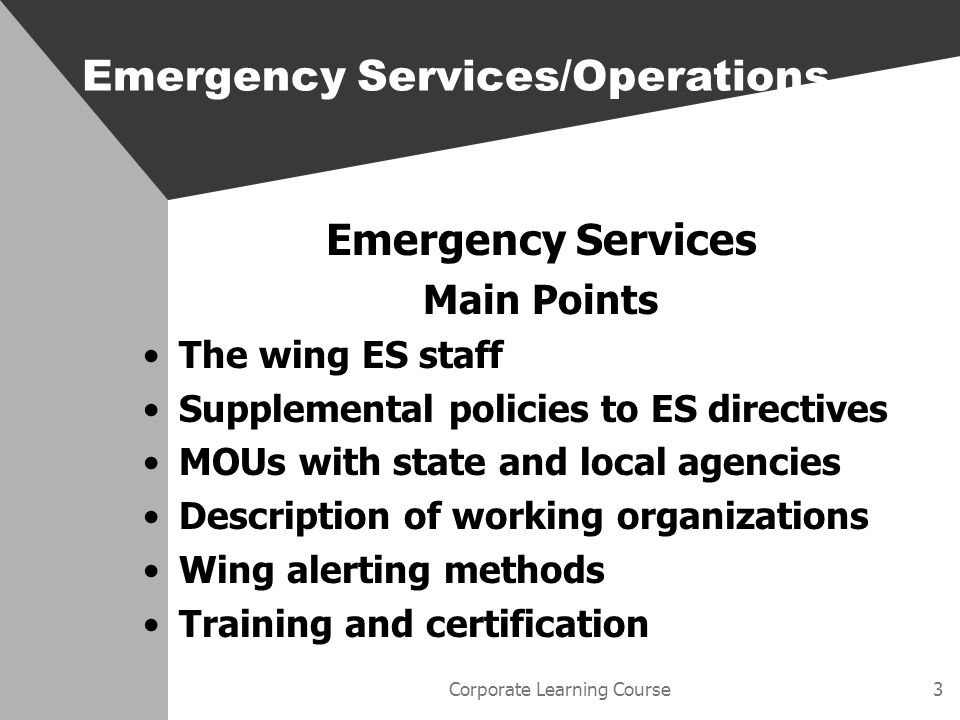 Corporate Learning Course44 Safety Summary Wings responsibility for implementation Common incidents The wing program Squadrons role in implementing the safety program Accident reporting Emergency Services/Operations