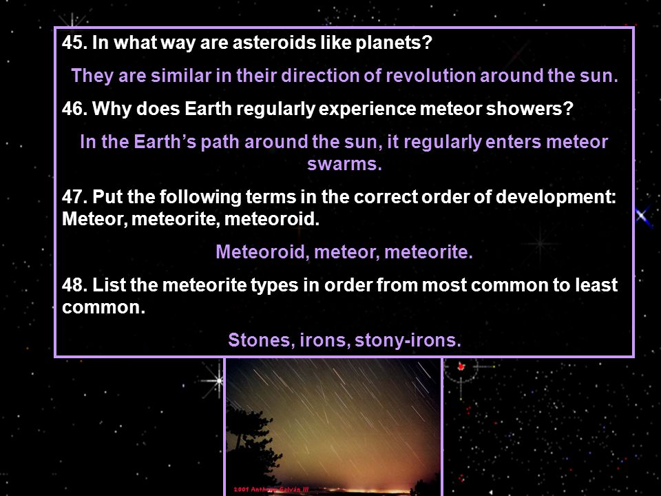 45.In what way are asteroids like planets.