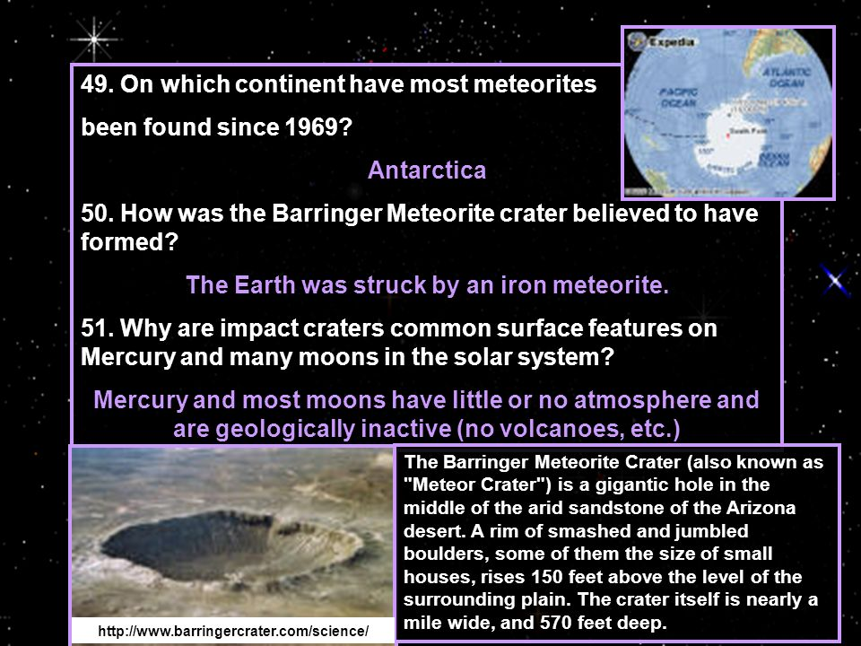 49.On which continent have most meteorites been found since 1969.