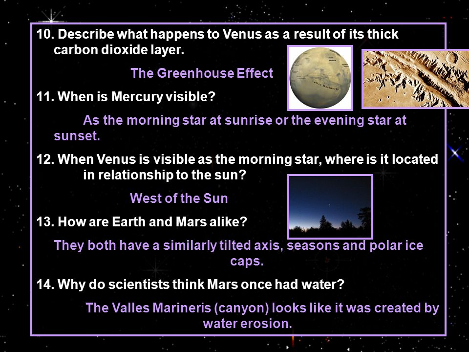 10.Describe what happens to Venus as a result of its thick carbon dioxide layer.
