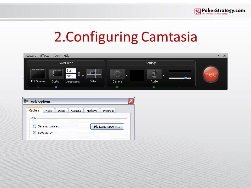 2.Configuring Camtasia