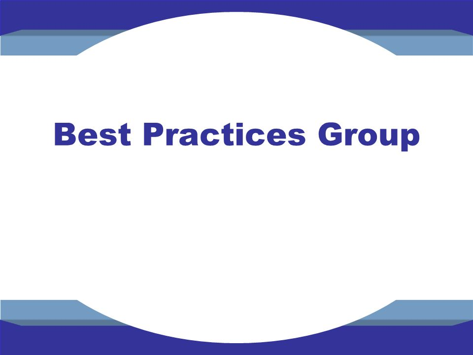 Best Practices Group