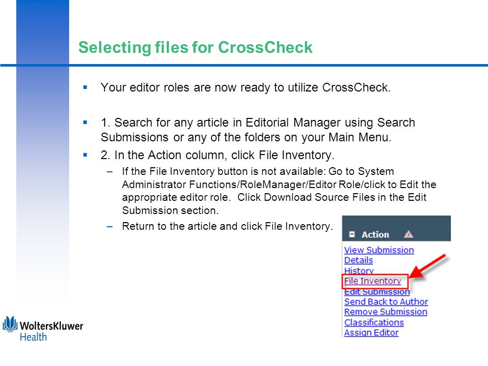 Selecting files for CrossCheck Your editor roles are now ready to utilize CrossCheck.