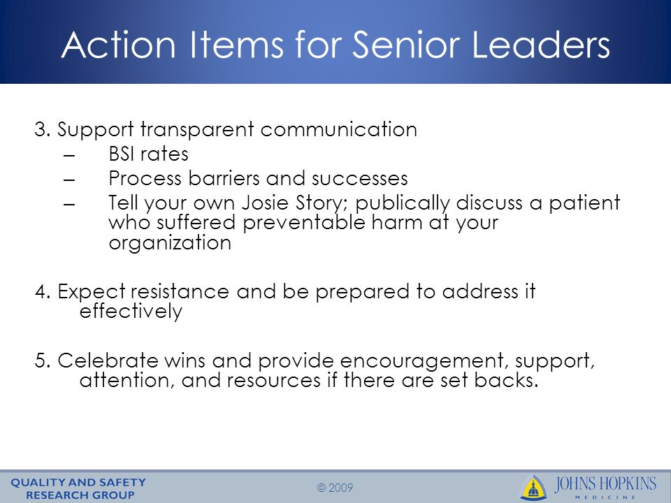 © 2009 Action Items for Senior Leaders 3.