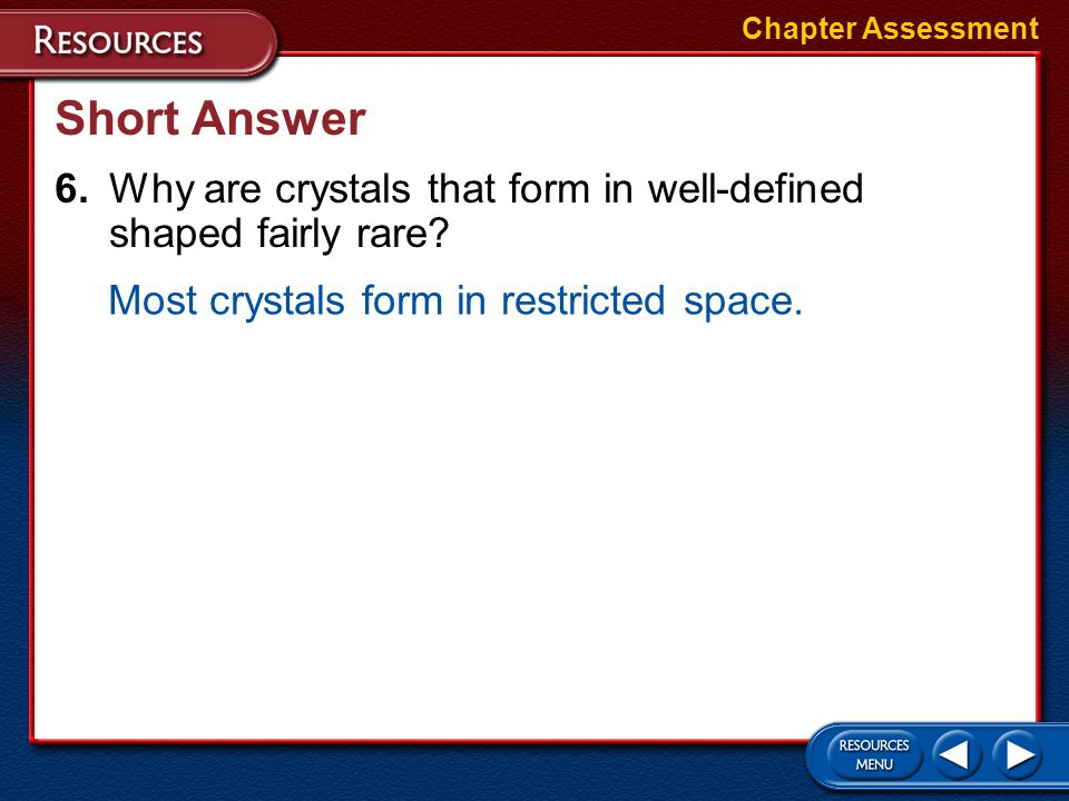 Multiple Choice 5.Which of the following is an example of native element mineral? a.halitec.copper b.pyrited.anhydrite Chapter Assessment A native ele