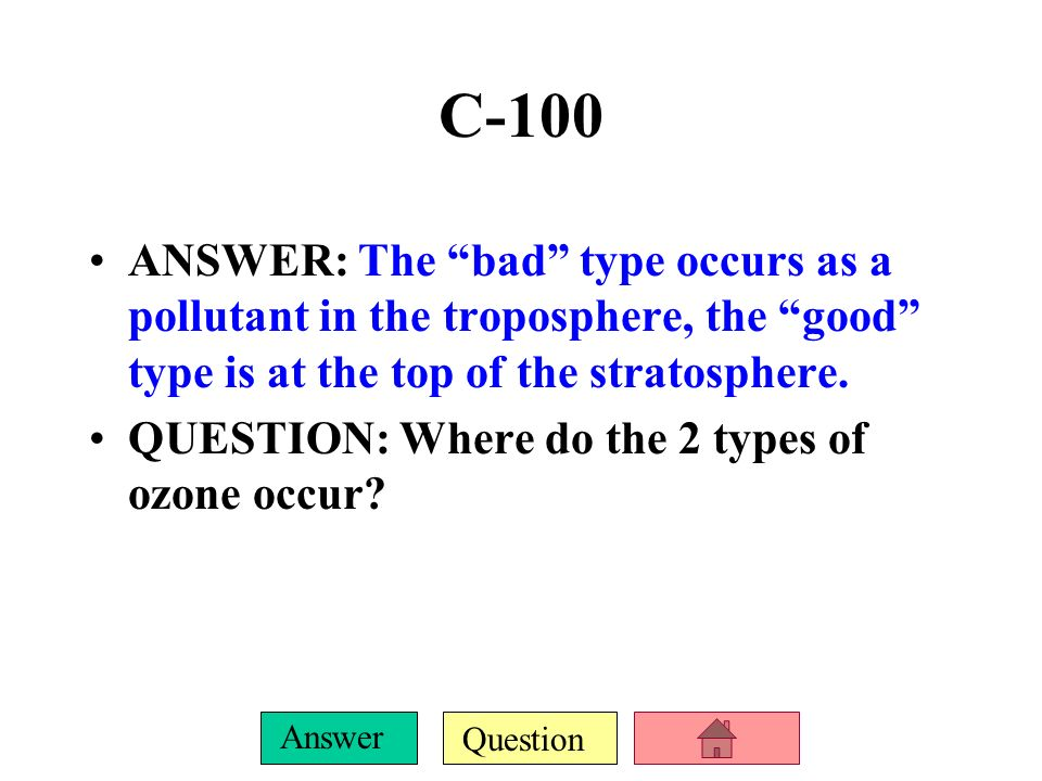 Question Answer B-500 ANSWER: This combination creates (photochemical) smog. QUESTION: What happens when air pollutants form from the reaction of nitr