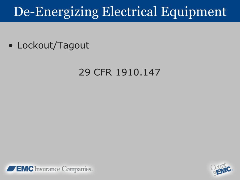 De-Energizing Electrical Equipment Lockout/Tagout 29 CFR 1910.147