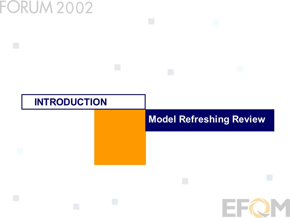 Model Refreshing Review INTRODUCTION