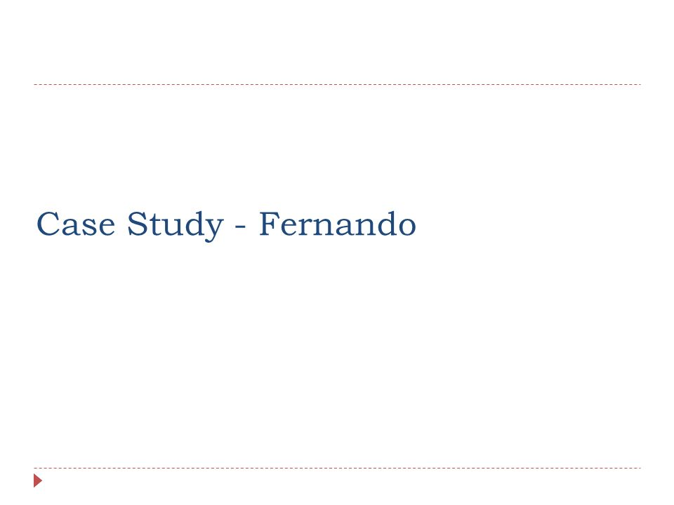Case Study - Fernando