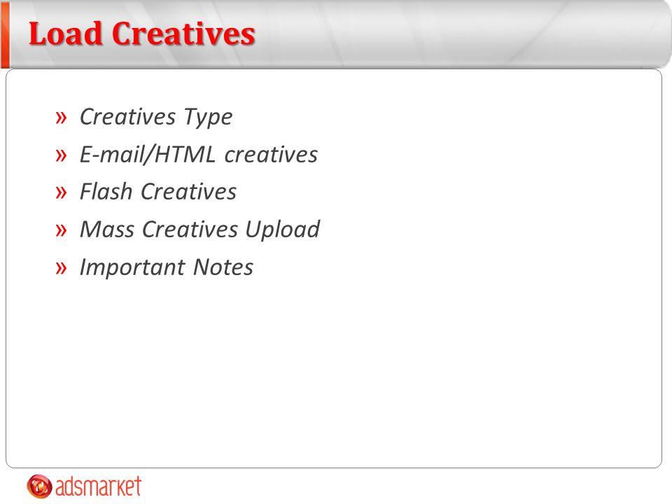 Creatives Type » Banner » Flash » HTML » Text » TextAd » E-mail » External