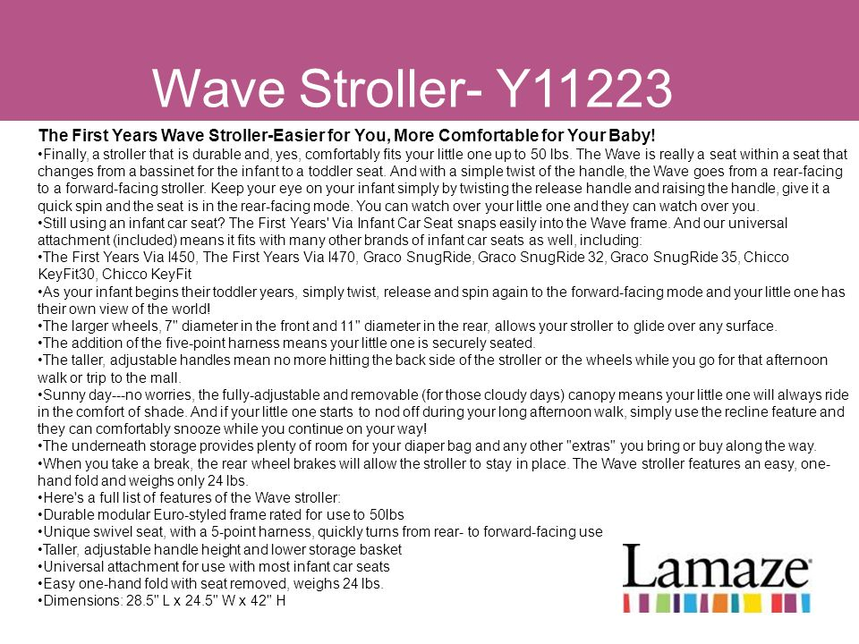 Wave Stroller- Y11223 The First Years Wave Stroller-Easier for You, More Comfortable for Your Baby! Finally, a stroller that is durable and, yes, comf