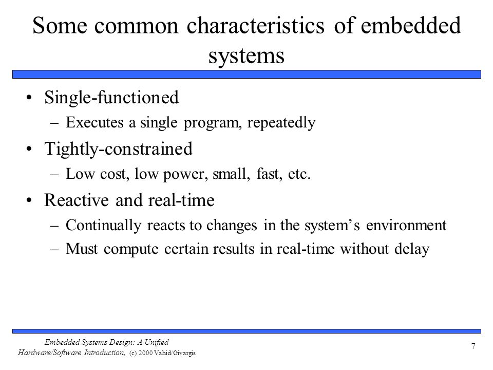 Embedded Systems Design: A Unified Hardware/Software Introduction, (c) 2000 Vahid/Givargis 38 Design productivity gap While designer productivity has grown at an impressive rate over the past decades, the rate of improvement has not kept pace with chip capacity 10,000 1,000 100 10 1 0.1 0.01 0.001 Logic transistors per chip (in millions) 100,000 10,000 1000 100 10 1 0.1 0.01 Productivity (K) Trans./Staff-Mo.
