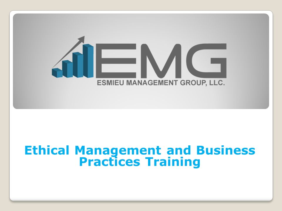 Ethical Management and Business Practices Training