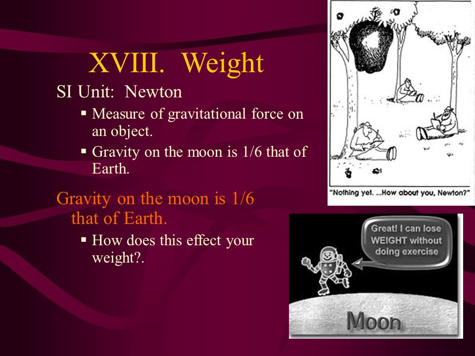XVII. MASS SI Unit: kilogram Measure of the amount of matter in an object. Depends on number of atoms. Doesnt change with gravity!! Based on a compari