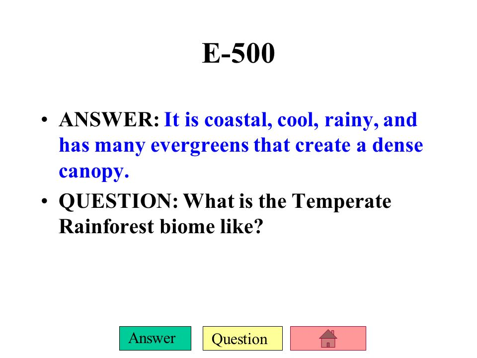 Question Answer E-400 ANSWER: It is a temperate shrubland of low precipitation, subject to fires. QUESTION: What is the Chaparral biome?