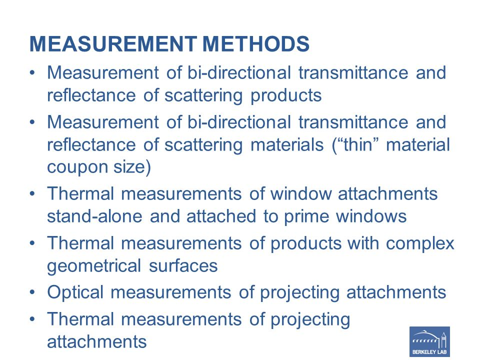 MEASUREMENT METHODS Measurement of bi-directional transmittance and reflectance of scattering products Measurement of bi-directional transmittance and