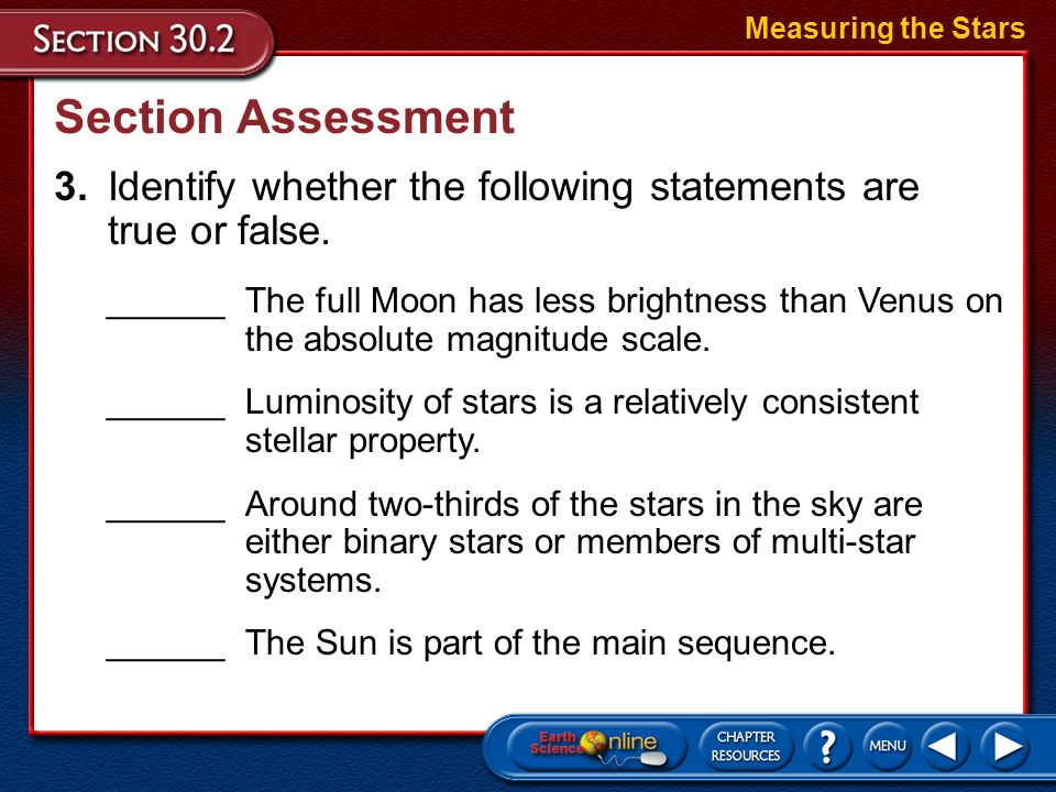 Section Assessment Measuring the Stars 2.How can astronomers measure the speed at which a star is moving?