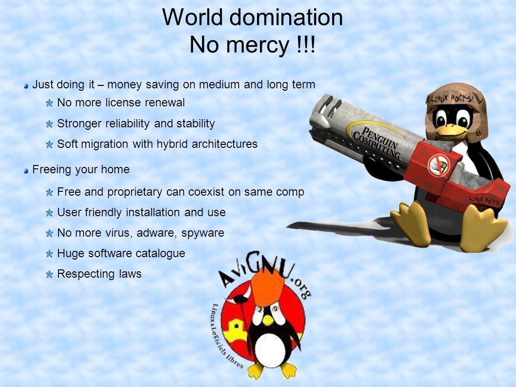 World domination No mercy !!.