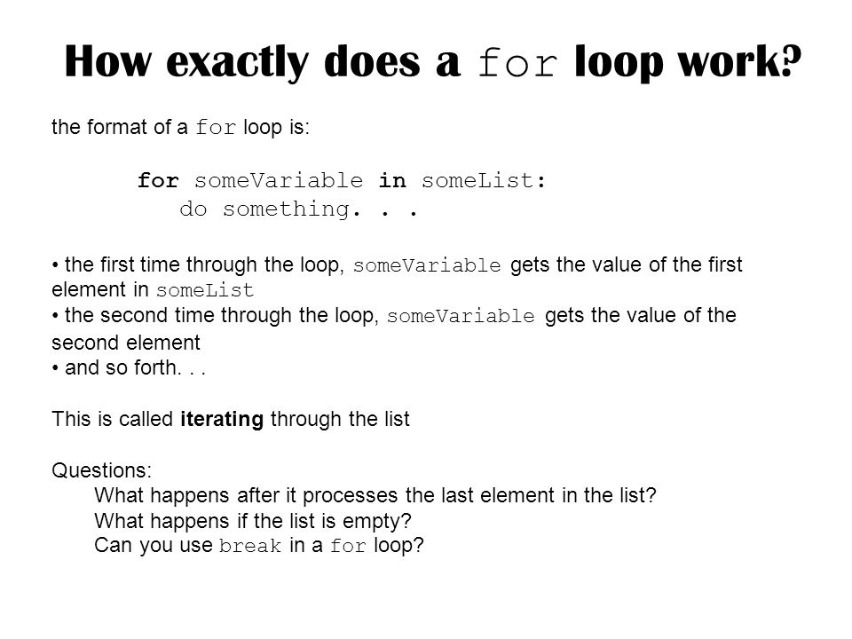 How exactly does a for loop work.
