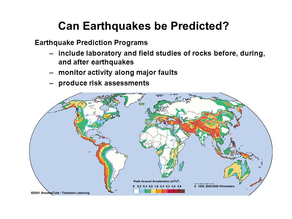 Can Earthquakes be Predicted? Earthquake Prediction Programs –include laboratory and field studies of rocks before, during, and after earthquakes –mon