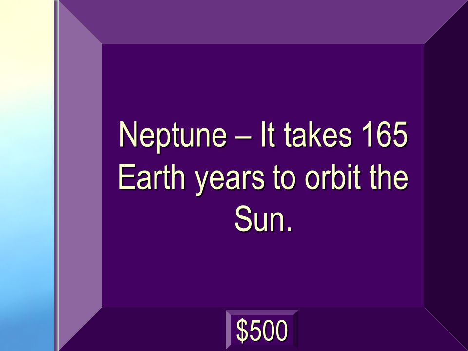 Which planet takes the longest to orbit the Sun? (excluding Pluto) next