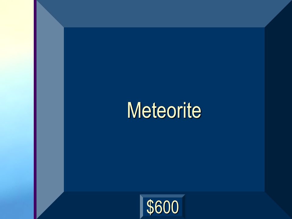 A meteor that hits the ground is called a … next