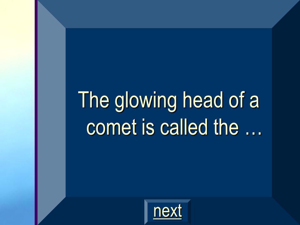Halleys Comet $800