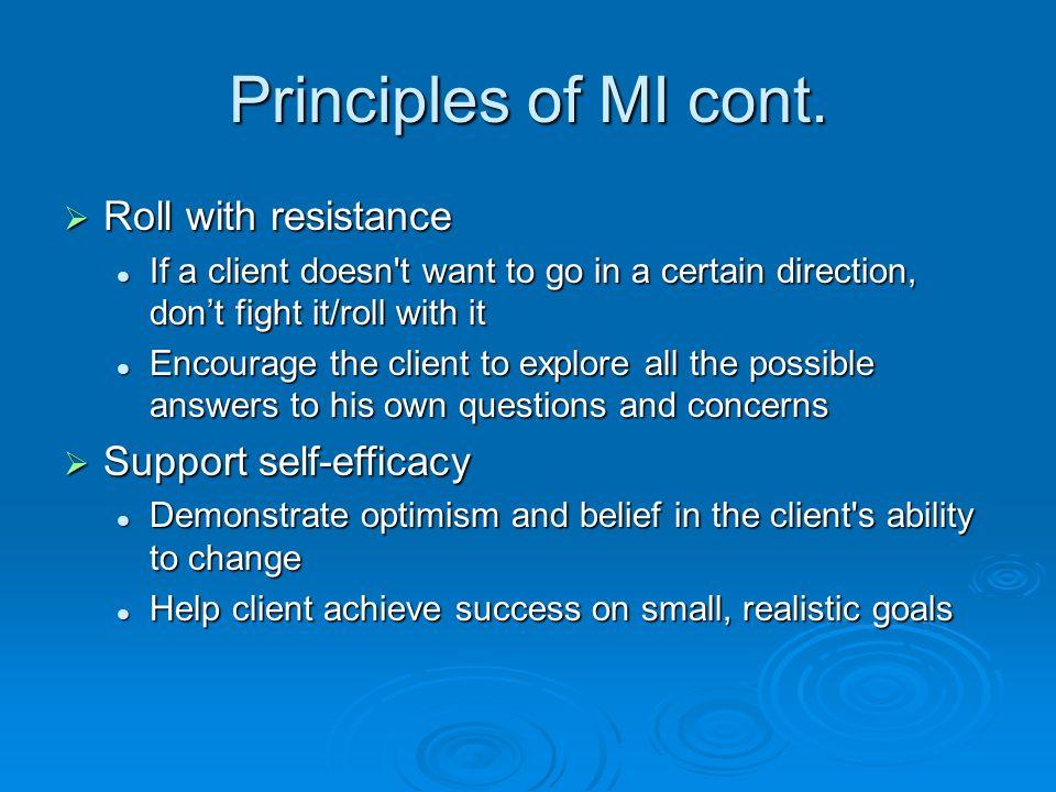 Principles of MI cont.