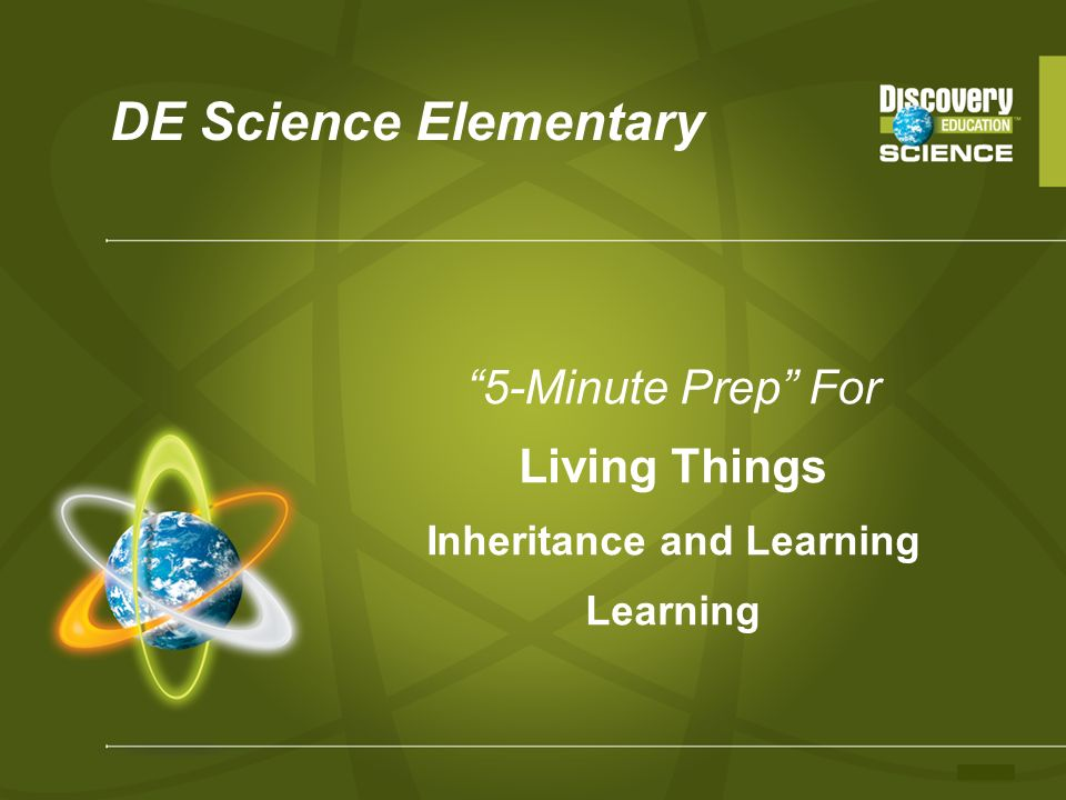 DE Science Elementary 5-Minute Prep For Living Things Inheritance and Learning Learning