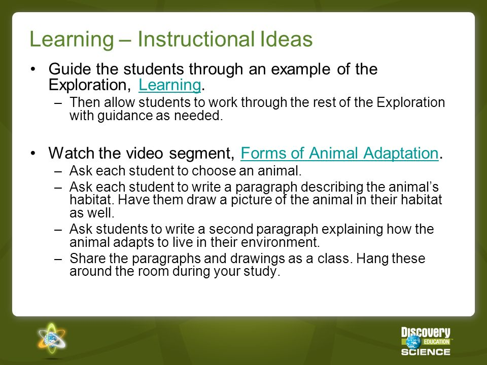 Learning – Instructional Ideas Guide the students through an example of the Exploration, Learning.Learning –Then allow students to work through the rest of the Exploration with guidance as needed.