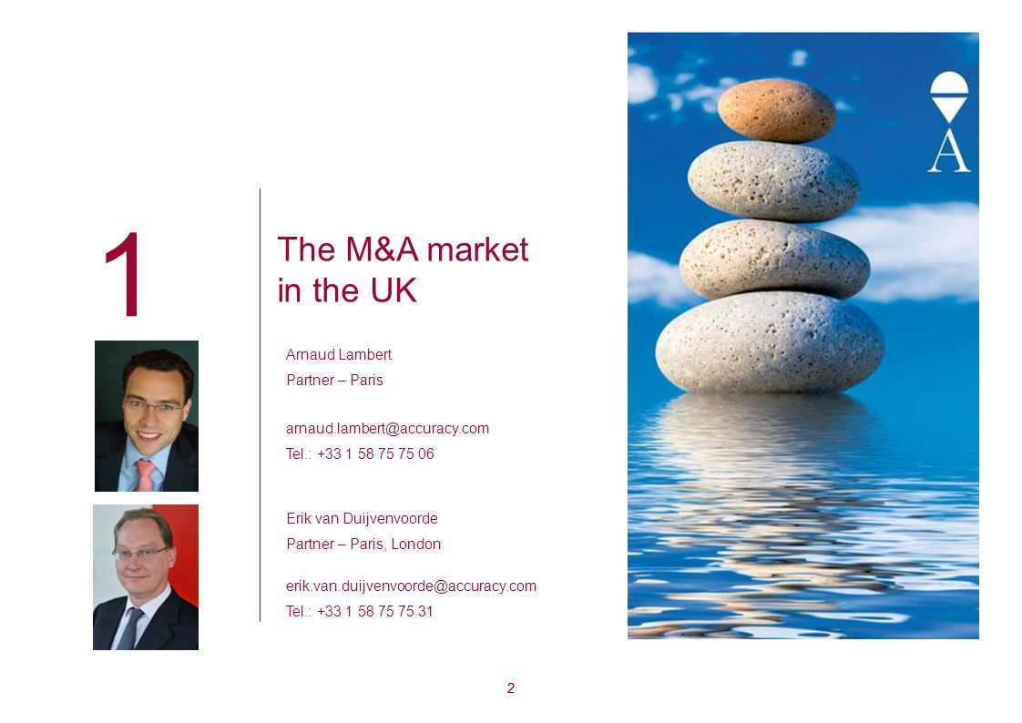 1 Table of contents 1 | The M&A Market in the UK2 2 | The M&A Market in France8 3 | The M&A Market in Germany12 4 | The M&A Market in Italy16