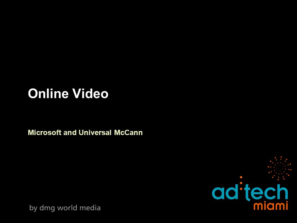 Online Video Microsoft and Universal McCann