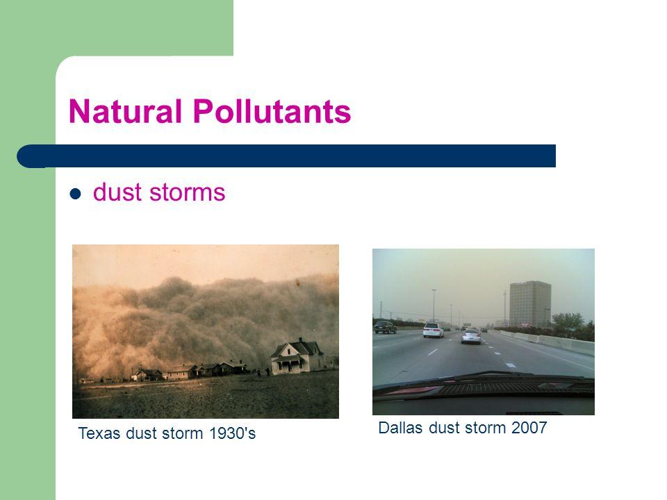 Natural Pollutants dust storms Texas dust storm 1930's Dallas dust storm 2007