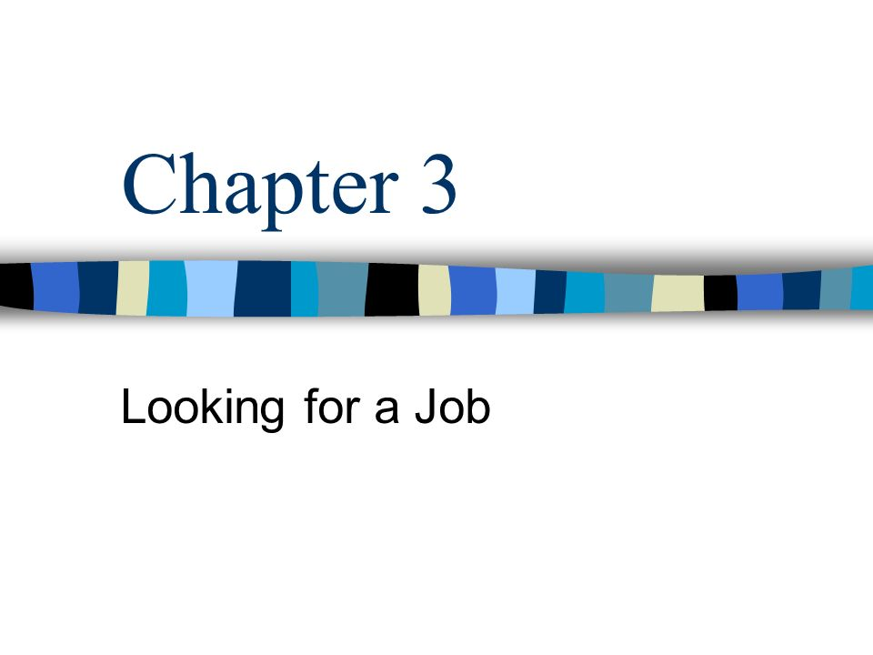 Chapter 3 Looking for a Job