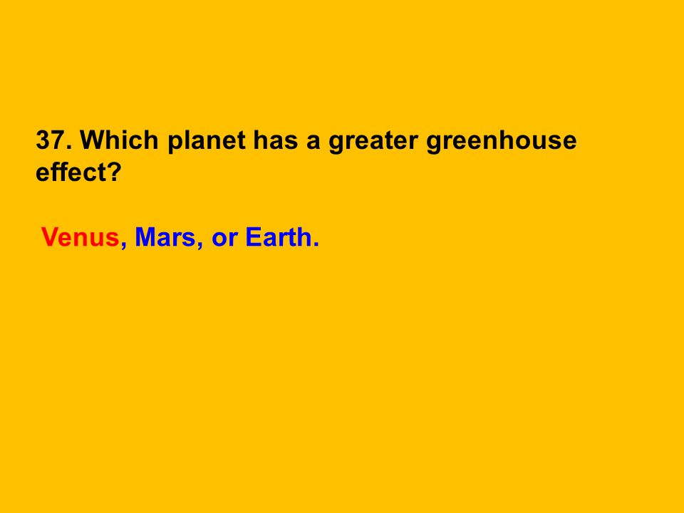 - Mars has a thin atmosphere with almost no greenhouse gases - So during the day it is very and at night its very