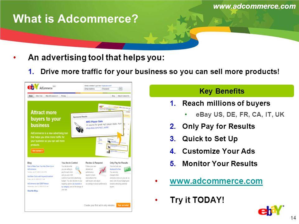 13 2.4 Why do I need Adcommerce.
