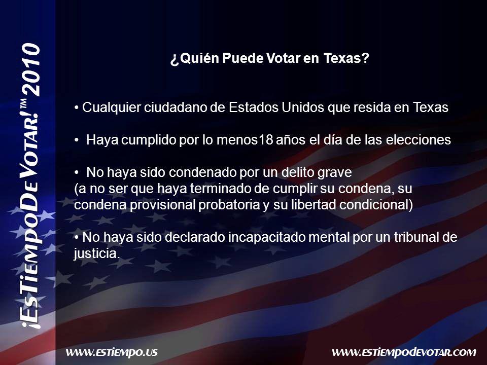 2010 ¿ Quién Puede Votar en Texas.