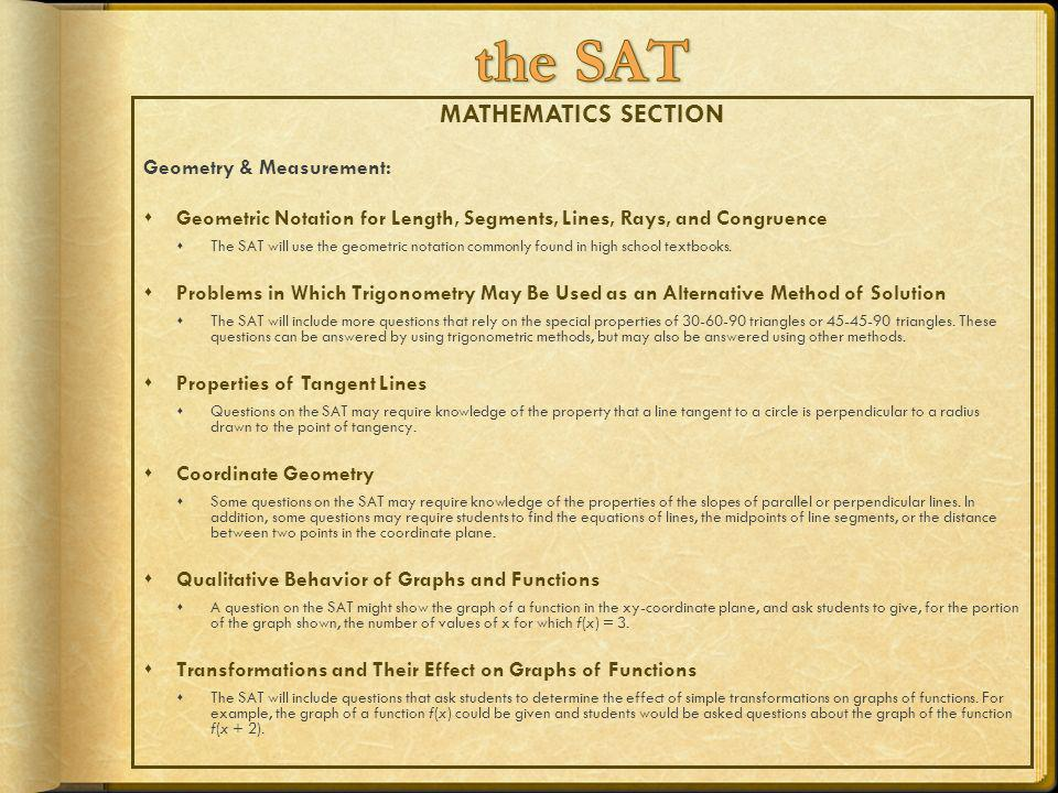 MATHEMATICS SECTION Geometry & Measurement: Geometric Notation for Length, Segments, Lines, Rays, and Congruence The SAT will use the geometric notati
