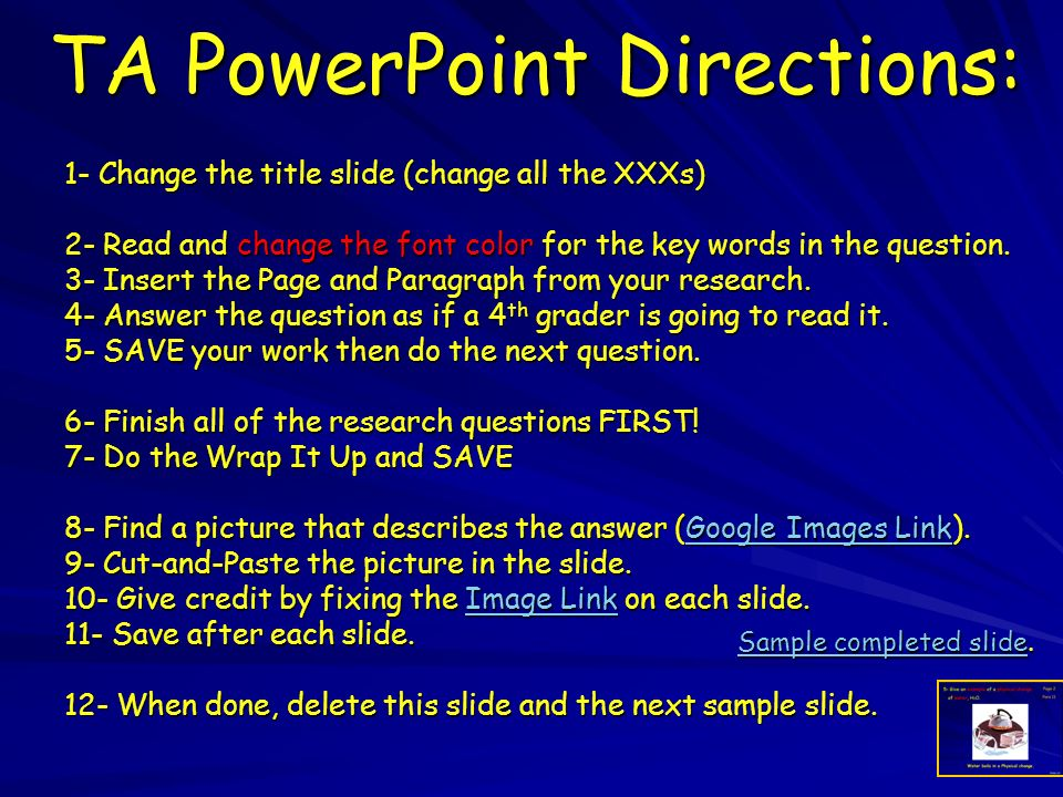 TA PowerPoint Directions: 1- Change the title slide (change all the XXXs) 2- Read and change the font color for the key words in the question. 3- Inse