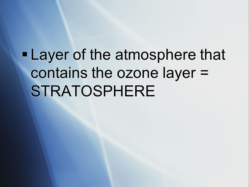 Layer where the air pressure is the greatest = TROPOSPHERE