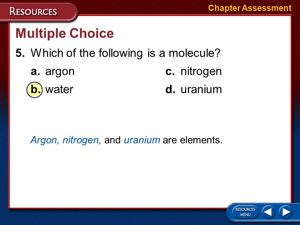 Multiple Choice 4.Which is the most abundant element in Earths crust? a.hydrogenc.oxygen b.silicond.aluminum Chapter Assessment Oxygen makes up 46.65