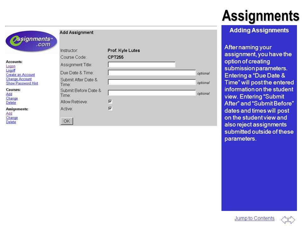 Assignments Adding Assignments After naming your assignment, you have the option of creating submission parameters.