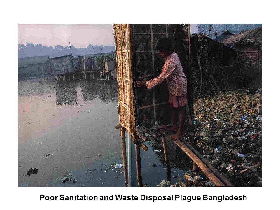Poor Sanitation and Waste Disposal Plague Bangladesh
