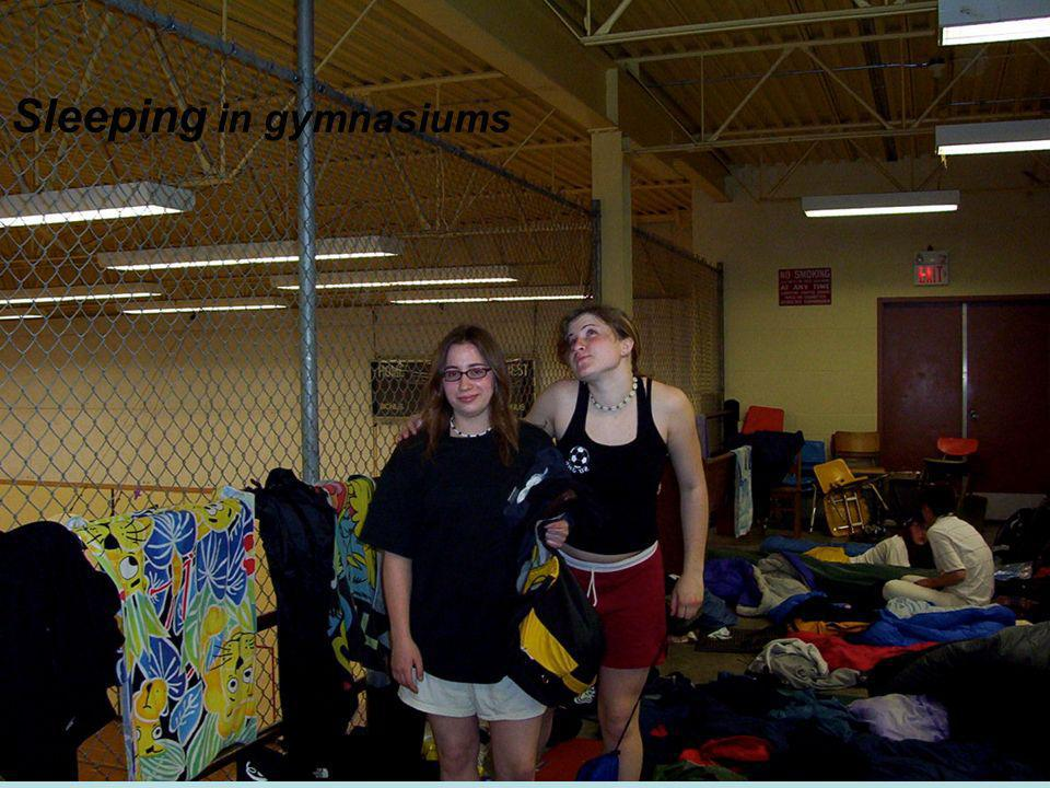 Sleeping in gymnasiums